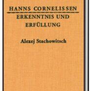 Erkenntnis und Erfüllung – Des Alexej Stachowitsch wundersame Lebensfahrt
