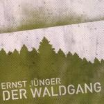 Ernst Jünger – Der Waldgang