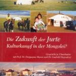 Die Jurte stammt aus der Mongolei