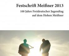 Festschrift Meißner 2013 – 100 Jahre Freideutscher Jugendtag