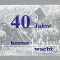 40-Jahre-Kreuzwacht_VS_web