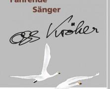 """Der Dritte Teil der Biografie von Oss Kröher """"Fahrende Sänger"""""""