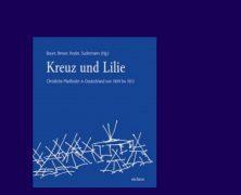 Buchvorstellung: Kreuz und Lilie