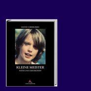 Buchvorstellung: Kleine Meister – Fotos und Geschichten