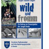 Buchvorstellung: Wild & fromm