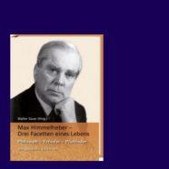 Buchvorstellung: Max Himmelheber – Drei Facetten eines Lebens