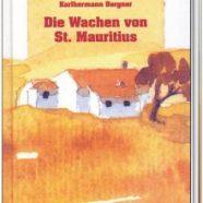 Buchvorstellung: Die Wachen von St. Mauritius