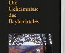 Buchvorstellung: Geheimnisse des Baybachtales