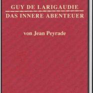 Buchvorstellung: Guy de Larigaudie – Das innere Abenteuer