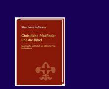 Buchvorstellung: Christliche Pfadfinder und die Bibel