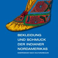 Rezension: Bekleidung und Schmuck der Indianer