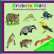 Audio-CD Erlebnis Wald
