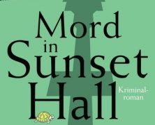 "Rezension ""Mord in Sunset Hall"""